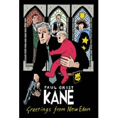 Kane vol. 1: Greetings From New Eden